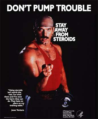 Jesse Ventura Stay Away From Steroids FDA